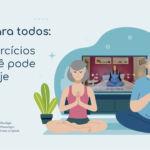 Yoga para todos: 7 exercícios que você pode fazer hoje