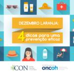 Dezembro Laranja: 4 dicas para uma prevenção eficaz