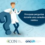 Principais perguntas durante uma consulta médica